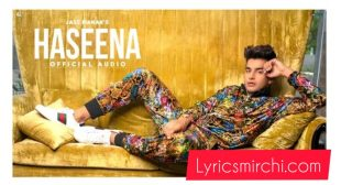 HASEENA SONG LYRICS   JASS MANAK   NEW PUNJABI SONG 2020