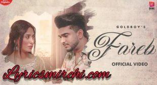 Fareb Song Lyrics | GoldBoy Ft. Mahira Sharma | Latest Punjabi Song 2020