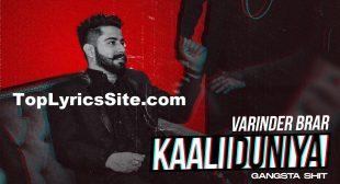Kaali Duniya Lyrics – Varinder Brar – TopLyricsSite.com
