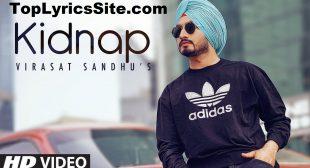 Kidnap Lyrics – Virasat Sandhu – TopLyricsSite.com