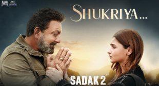 Shukriya – Sadak 2