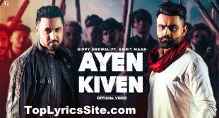Ayen Kiven Lyrics – Gippy Grewal x Amrit Maan – TopLyricsSite.com