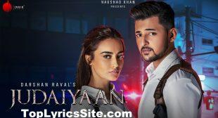 Judaiyaan Lyrics – Darshan Raval – TopLyricsSite.com