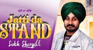 Jatti Da Stand Lyrics – Sukh Shergill