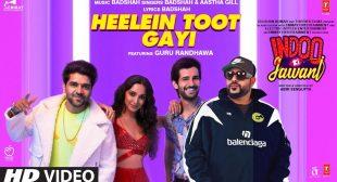 Heelein Toot Gayi New Song Lyrics   Indoo Ki Jawani   Badshah, Guru Randhawa, Kiara Advani