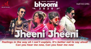 झीनी झीनी Jheeni Jheeni Lyrics in Hindi – Bhoomi 2020 | Salim Sulaiman