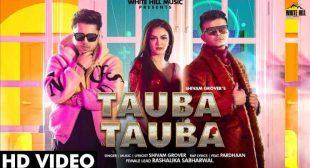 Tauba Tauba Lyrics in Hindi and English – Shivam Grover, Pardhaan