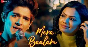 Mera Baalam Lyrics in English   Ft. Rohan Mehra & Shrutika Gaokkar