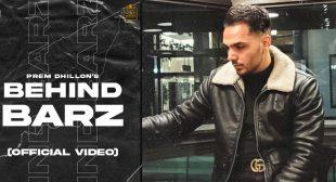 Behind Barz Lyrics – Prem Dhillon