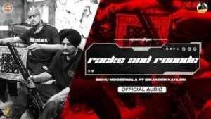 Racks And Rounds Lyrics – Sidhu Moose Wala