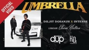 Umbrella – Diljit Dosanjh