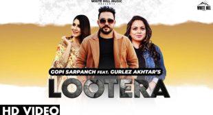 Lootera Lyrics – Gopi Sarpanch – Punjabi Lyrics – My Indian lyrics